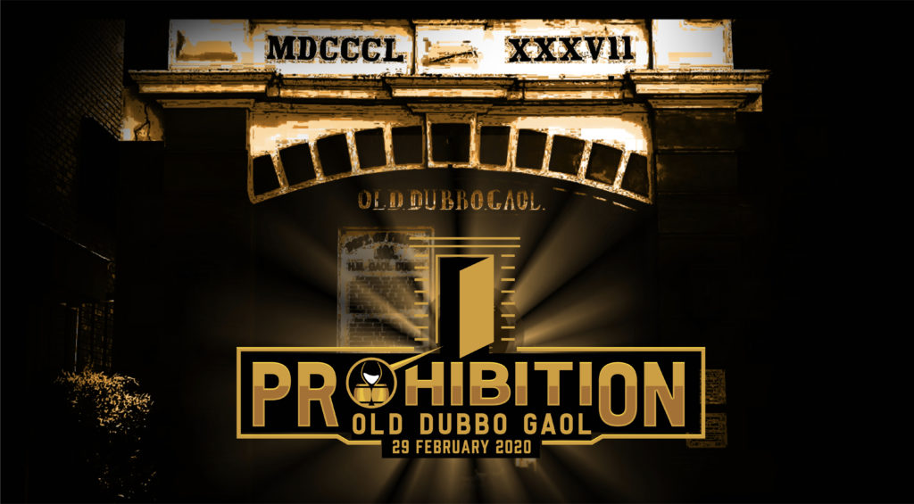 Prohibition 2020 Old Dubbo Gaol